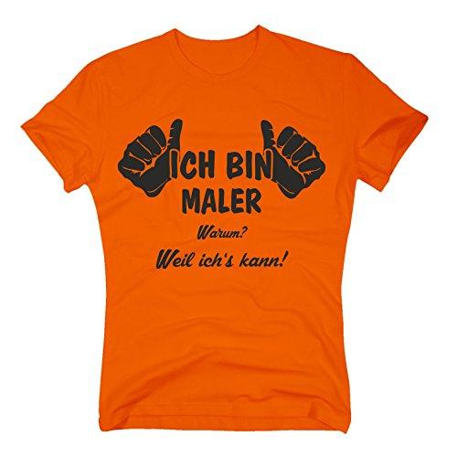 T-Shirt Ich bin Maler, weil ich's kann Fun Job Arbeit Malermeister Painter, L, orange-schwarz