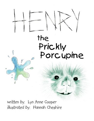 Henry the Prickly Porcupine Cover Image