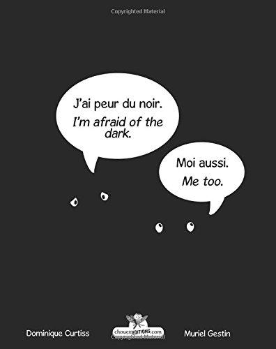 J'ai peur du noir. - I'm afraid of the dark. (Édition bilingue français - anglais) par Dominique Curtiss