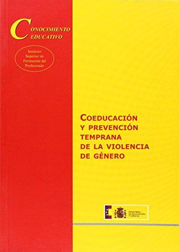 Coeducación y prevención temprana de la violencia de género (Conocimiento Educativo. Serie: Aula Permanente)