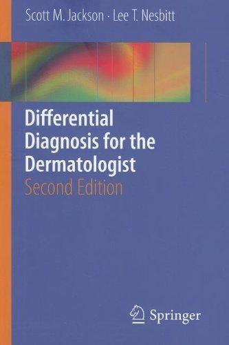 Differential Diagnosis for the Dermatologist by Jackson, Scott, Nesbitt, Lee T. (2012) Paperback