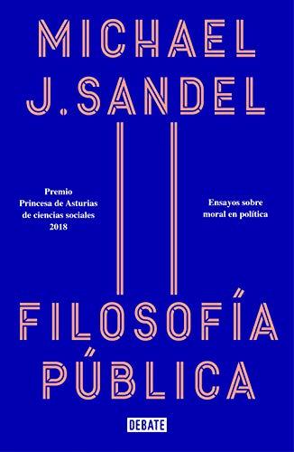 Public Philosophy Michael J. Sandel