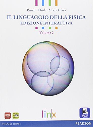 Linguaggio della fisica. Per le Scuole superiori. Con e-book. Con espansione online: 2