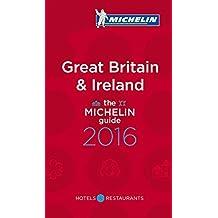 MICHELIN Great Britain & Ireland 2016 (MICHELIN Hotelführer)