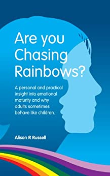 Are You Chasing Rainbows? by [Russell, Alison R]