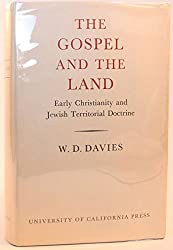 Gospel and the Land: Early Christianity and Jewish Territorial Doctrine (Pantyfedwen Trust lectures)