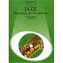 Guest Spot: Jazz Playalong for Alto Saxophone