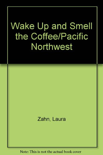 wake-up-and-smell-the-coffee-pacific-northwest