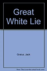 Great White Lie