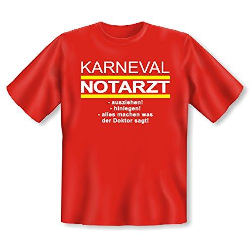Spassiges und witziges Karneval T-shirt Farbe. rot : KARNEVAL NOTARZT - ausziehen! -hinlegen! .......................... Rot