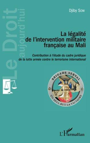 La Lgalit de l'intervention militaire franaise au Mali