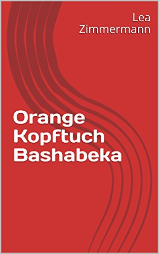 orange-kopftuch-bashabeka-german-edition
