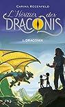 L'héritier des Draconis - tome 1 : Draconia par Rozenfeld