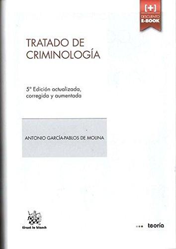 Tratado de Criminología 5ª Edición 2014 par Antonio García-Pablos de Molina
