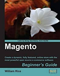Magento: Beginner's Guide by William Rice (2009-03-30)
