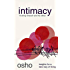 Intimacy: Trusting Oneself and the Other (Osho Insights for a New Way of Living)