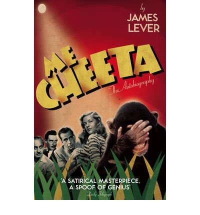 [(Me Cheeta: The Autobiography)] [ By (author) Cheeta, With James Lever ] [May, 2009]