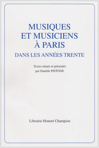 Musique et musiciens à Paris dans les années trente