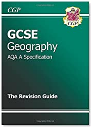 GCSE Geography AQA A Revision Guide (A*-G course)
