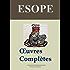 Esope: Oeuvres complètes: Les 358 fables et annexes