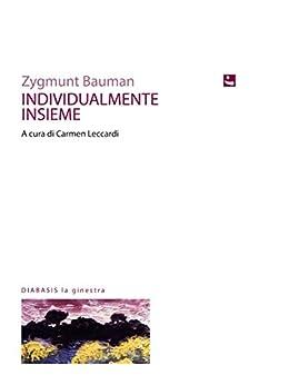 Individualmente Insieme (La ginestra) di [Bauman, Zygmunt]
