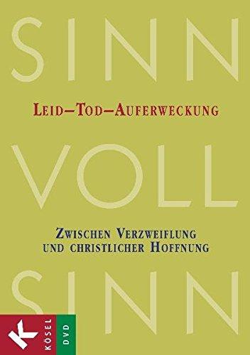 SinnVollSinn - Religion an Berufsschulen, Bd.1 : Leid, Tod, Auferweckung, 1 DVD