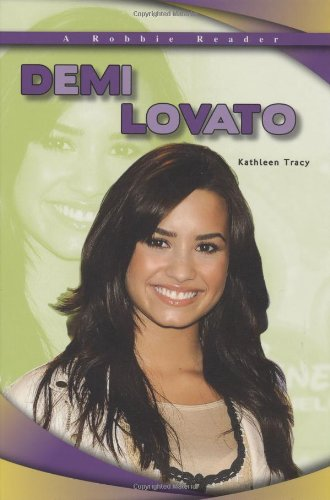 Demi Lovato (Robbie Readers: Biographies)