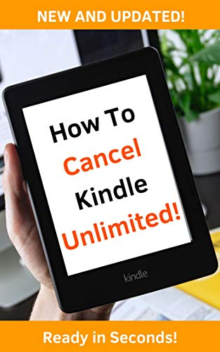 How To Cancel Kindle Unlimited: Updated And Ready In Seconds ...