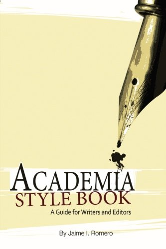 Academia Style Book; a Guide for Writers and Editors: Volume 1