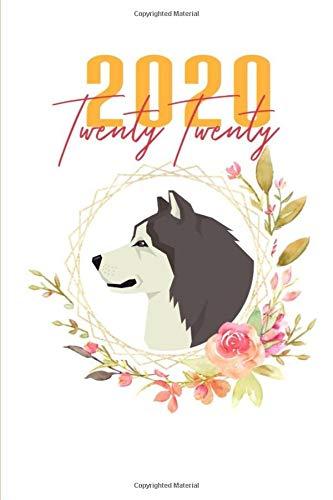 2020: Alaskan Malamute Floral Husky Daily Planner Diary