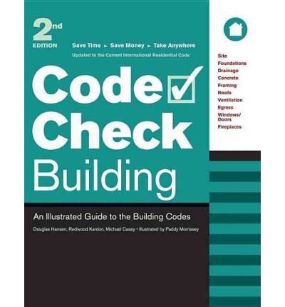 [ { Code Check Building: An Illustrated Guide to the Building Codes } ] BY ( Author ) Sep-2007 [ Paperback ]