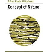 [( The Concept of Nature: Tarner Lectures )] [by: Alfred North Whitehead] [Jan-1994]