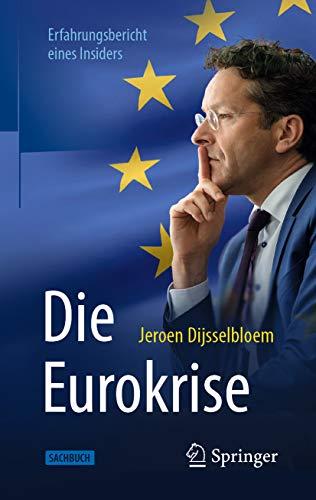 Die Eurokrise: Erfahrungsbericht eines Insiders