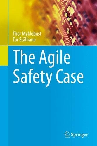 The Agile Safety Case por Thor Myklebust