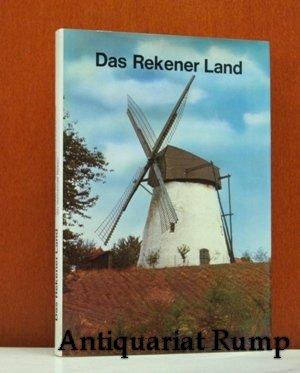 Das Rekener Land. Beiträge zur Geschichte und Volkskunde der Gemeinde Reken.