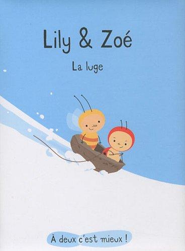 """<a href=""""/node/42781"""">Lily & Zoé : la luge</a>"""