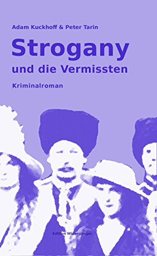 Strogany und die Vermissten: Kriminalroman
