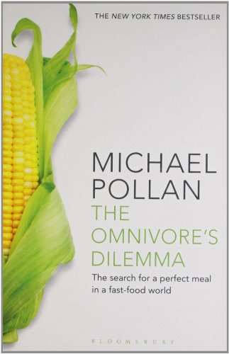 The Omnivore's Dilemma: The Search for a Perfect Meal in a Fast-Food World (reissued) par Michael Pollan