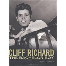 Cliff Richard: The Bachelor Boy