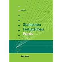 Stahlbeton-Fertigteilbau-Praxis nach Eurocode 2 (Bauwerk)