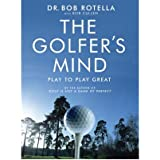 [(The Golfer's Mind)] [ By (author) Bob Rotella, With Bob Cullen ] [April, 2007]