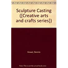 Sculpture Casting ([Creative arts and crafts series])