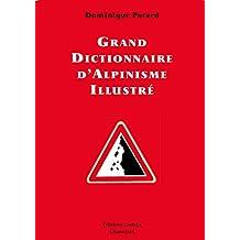 Grand Dictionnaire d'Alpinisme illustré