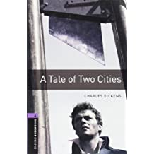 A Tale Of Two Cities: Oxford Bookworms US English Stage 4