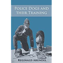 Police Dogs and their Training