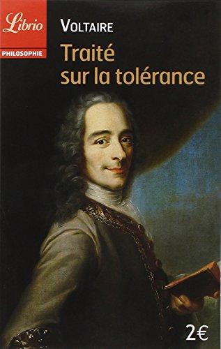 Traité sur la tolérance : A l'occasion de la mort de Jean Calas