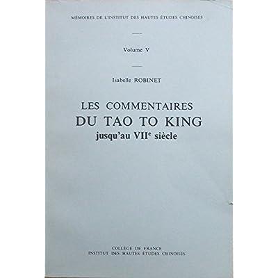 Les commentaires du Tao tö king jusqu'au VIIe siècle