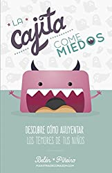 La Cajita Come-Miedos: Descubre cómo ahuyentar los temores de tus niños.