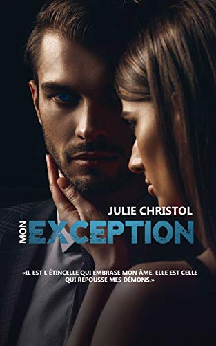 Mon Exception par Julie Christol