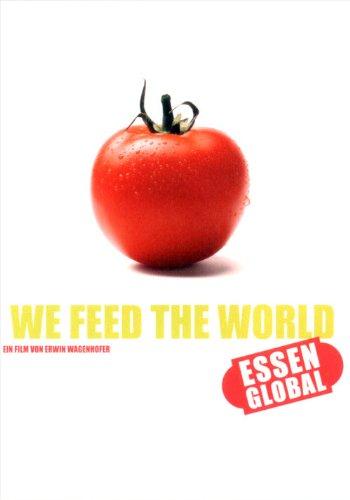 We Feed the World - Essen global (Wort Essen)